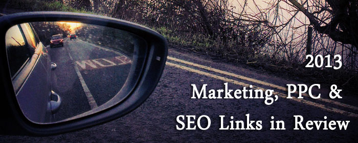 SEO, PPC and Online Marketing Posts that we rated from 2013